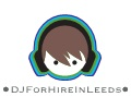 DJ For Hire In Leeds